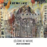 Celebre de nature Jean Gaudreau